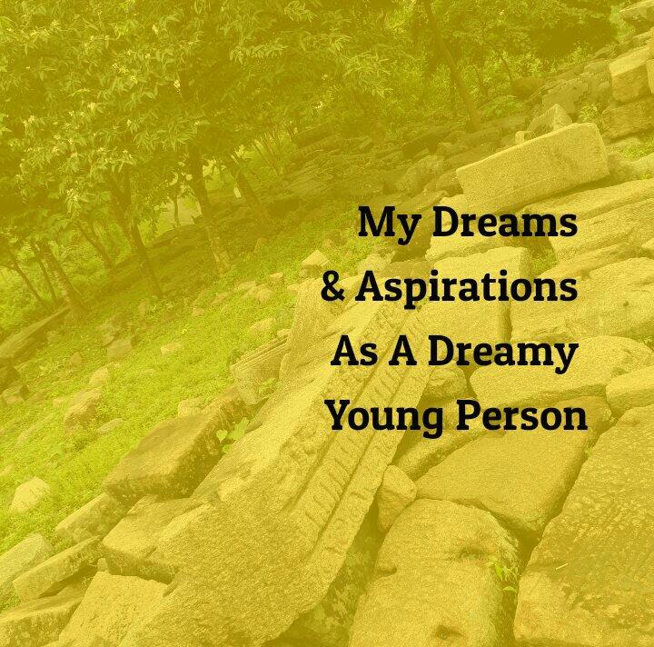 Dreams and Aspirations