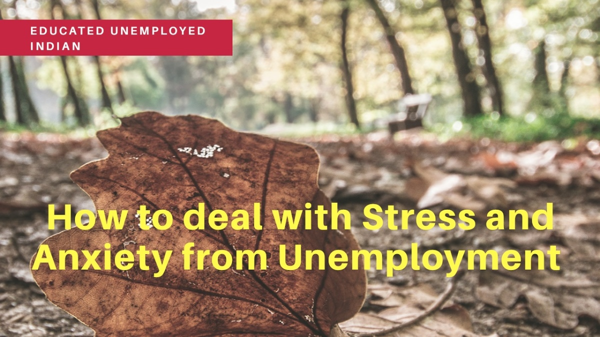 How to deal with stress and anxiety from unemployment