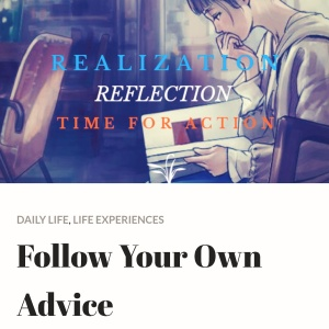Follow your own advice, blog post, article