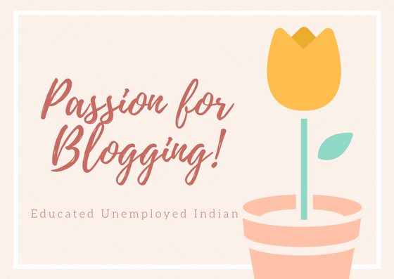 Why am I passionate about blogging?