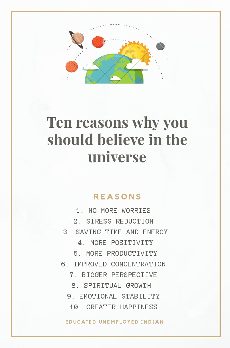 Top ten reasons why you should believe in the universe
