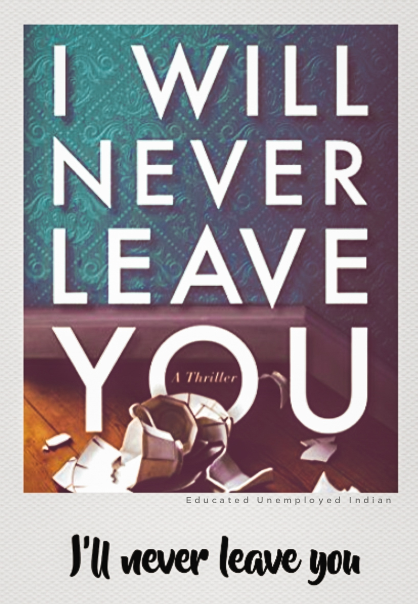 I will never leave you, bestselling book, fiction book