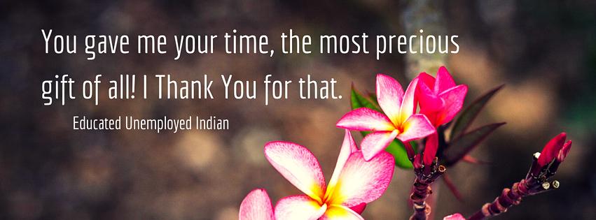 Thank you, blog, educated unemployed Indian blog