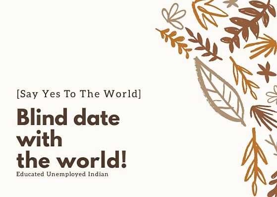 Blind date, explore the world