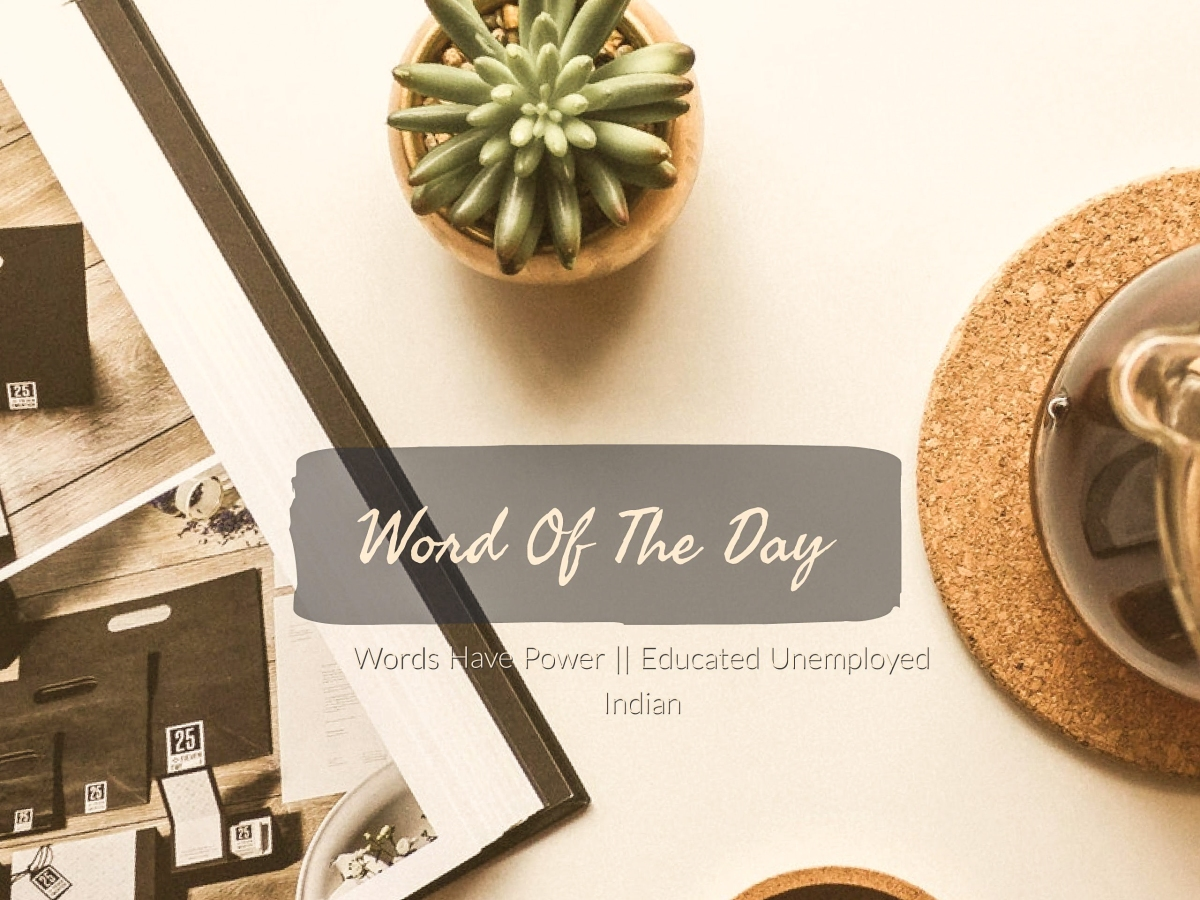 Words have power | Word of the day (9)