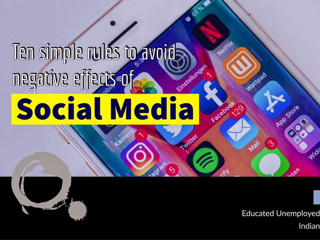 Social media, ten rules