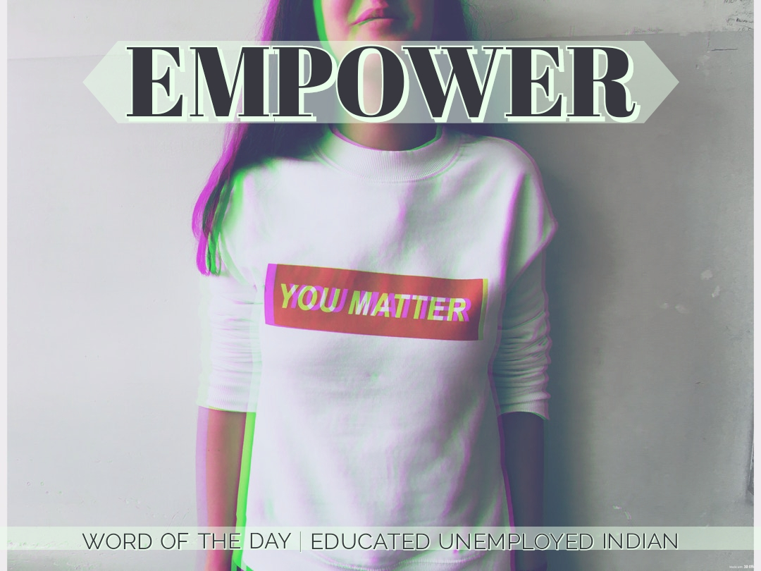 Word, words, empower