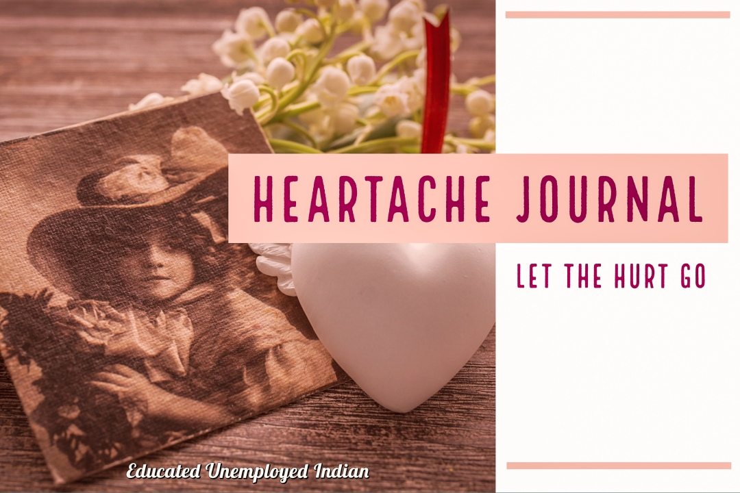 Heartache journal