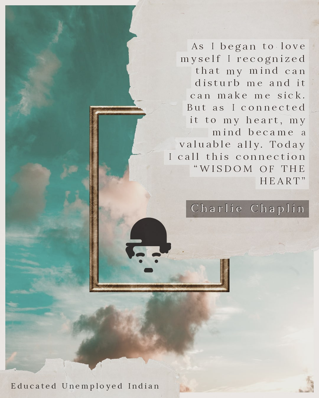 Charlie Chaplin Quote on Wisdom of the Heart-min